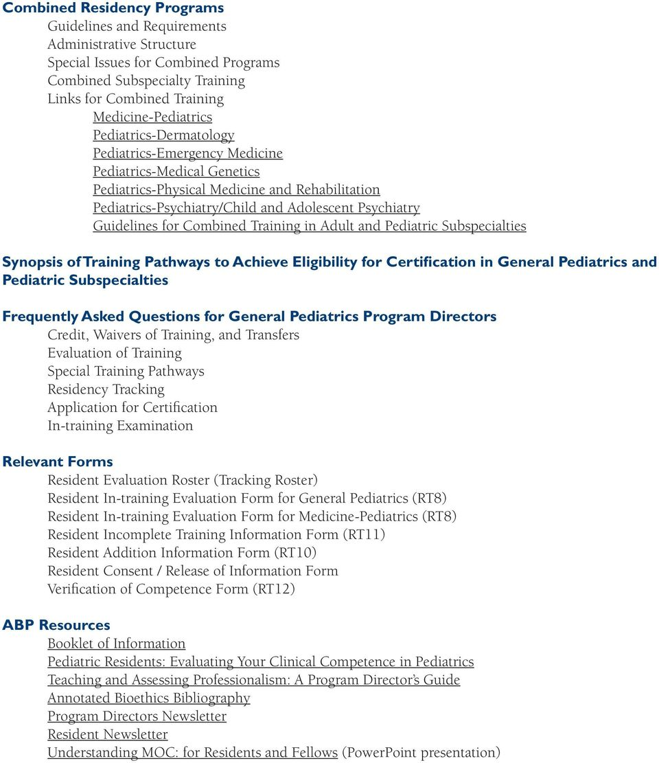 Combined Training in Adult and Pediatric Subspecialties Synopsis of Training Pathways to Achieve Eligibility for Certification in General Pediatrics and Pediatric Subspecialties Frequently Asked