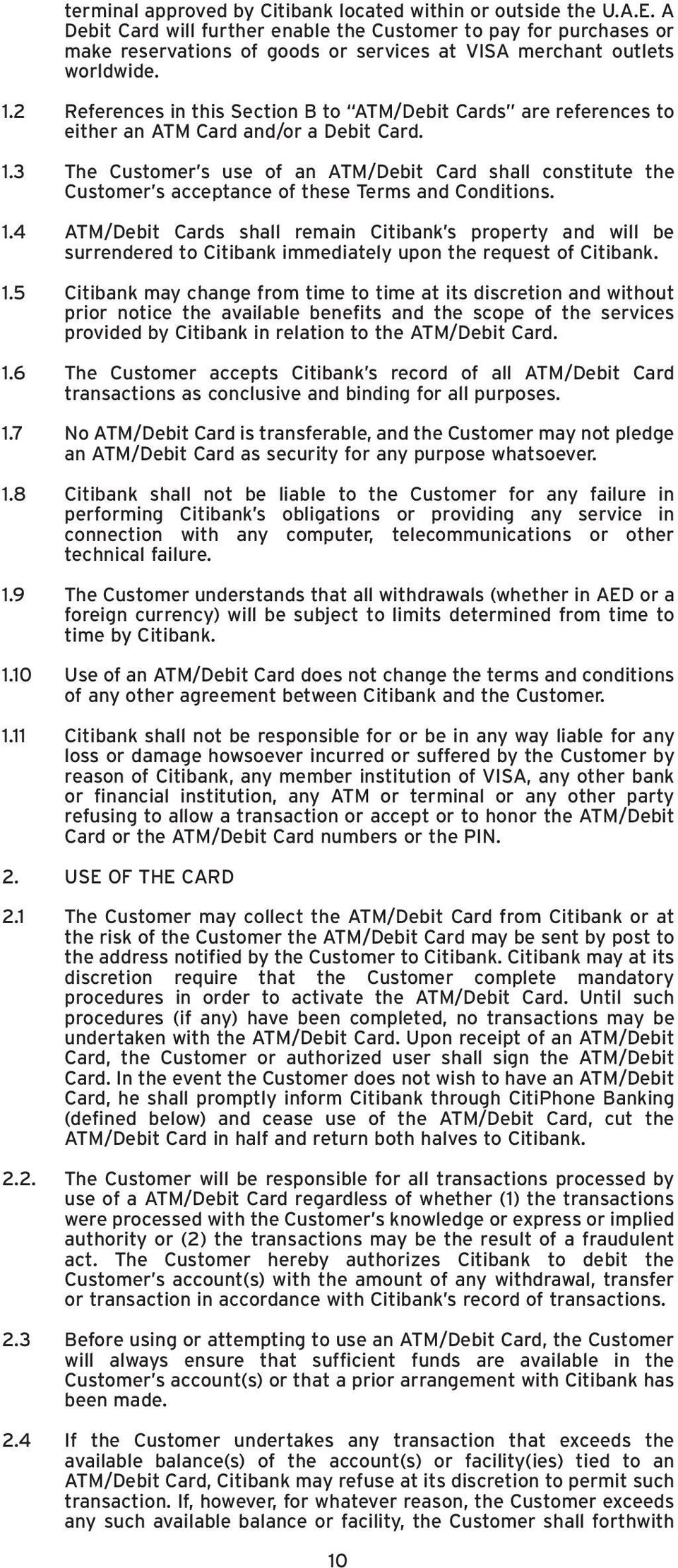 2 References in this Section B to ATM/Debit Cards are references to either an ATM Card and/or a Debit Card. 1.