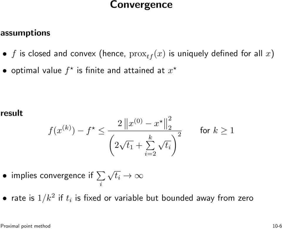 2 x 0) x 2 2 2 ) t 1 + k 2 for k 1 ti i=2 implies convergence if i ti rate is