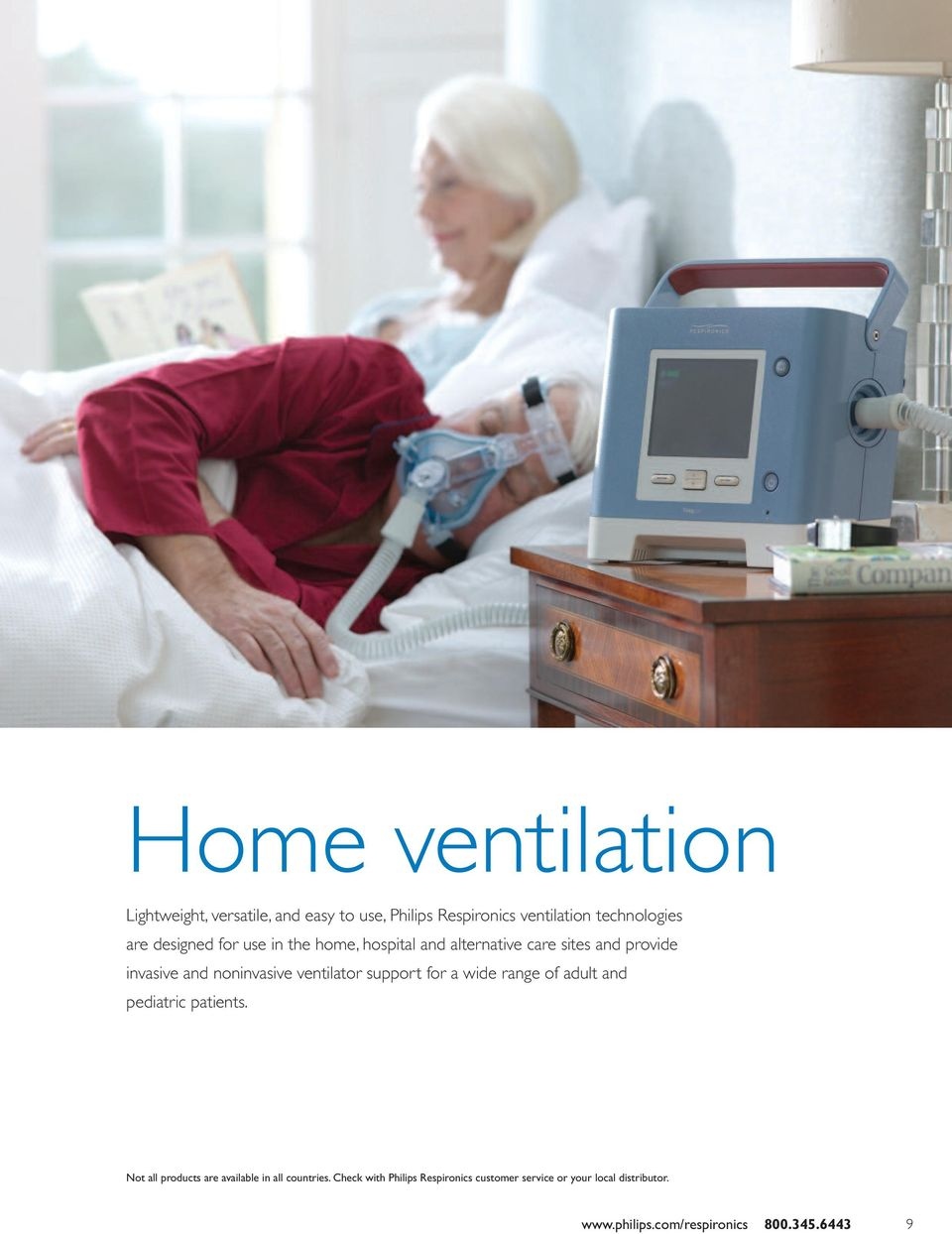 ventilator support for a wide range of adult and pediatric patients.