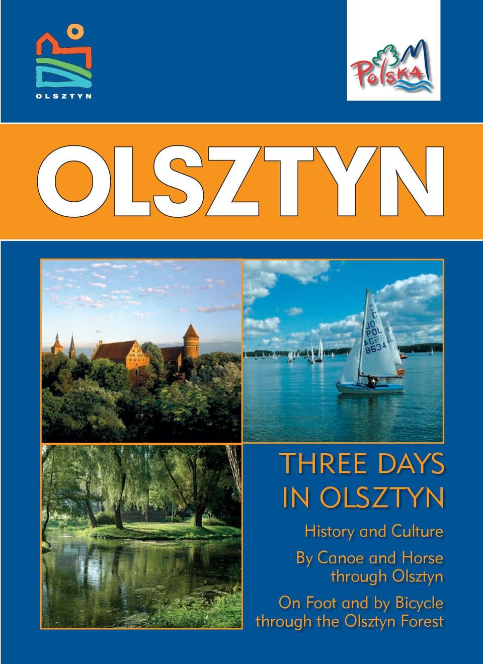 through Olsztyn On Foot and by