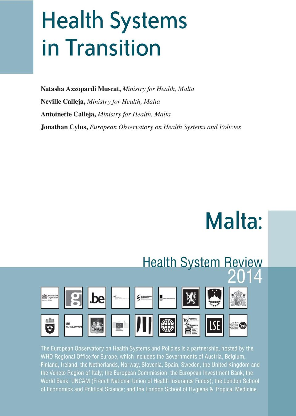 austrian healthcare system Title: assessing the impact of health technology assessment on the austrian healthcare system publication type: journal article: year of publication.