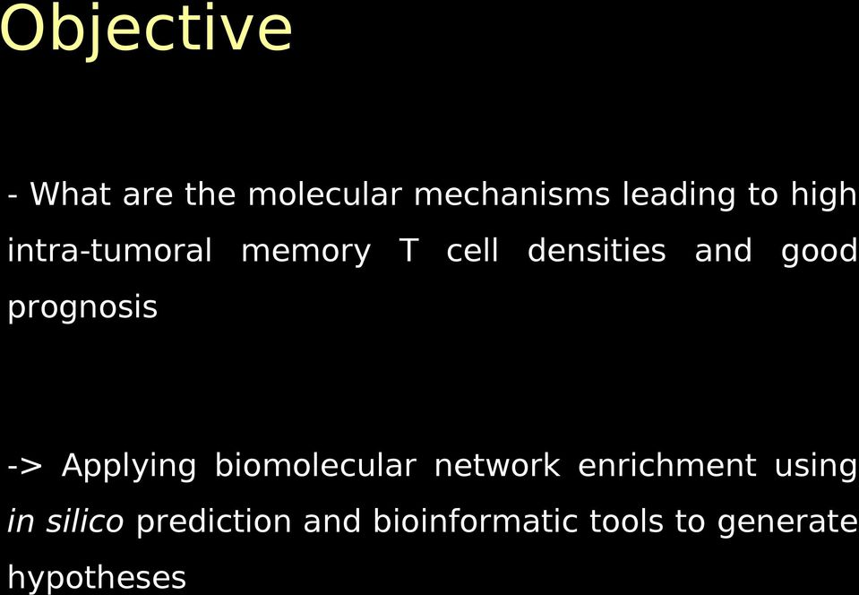 prognosis -> Applying biomolecular network enrichment