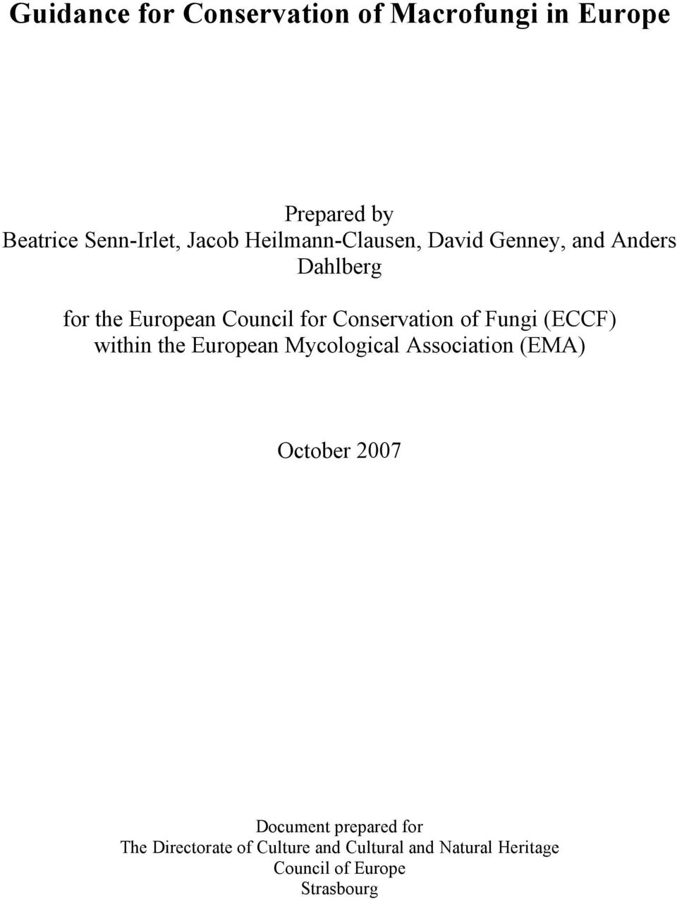 of Fungi (ECCF) within the European Mycological Association (EMA) October 2007 Document