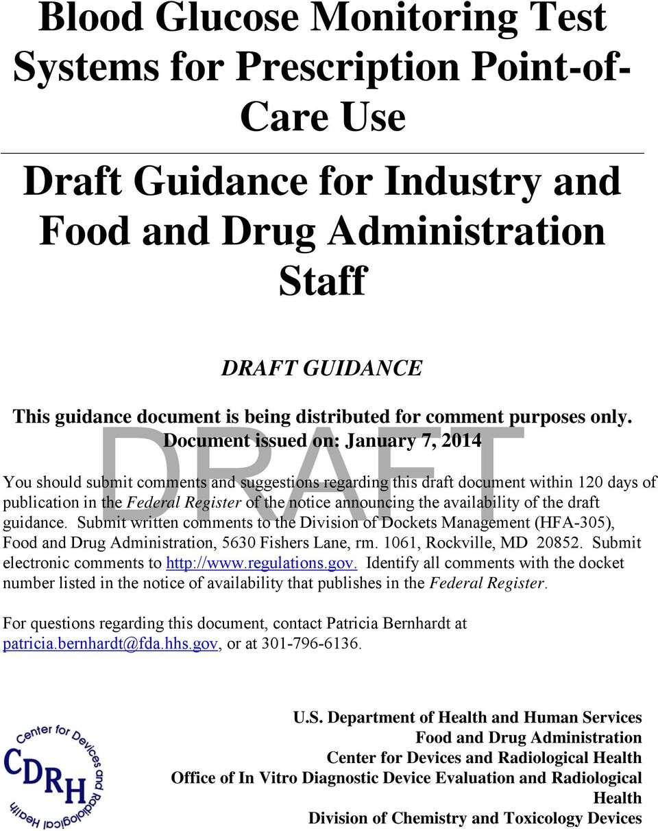 Document issued on: January 7, 2014 You should submit comments and suggestions regarding this draft document within 120 days of publication in the Federal Register of the notice announcing the