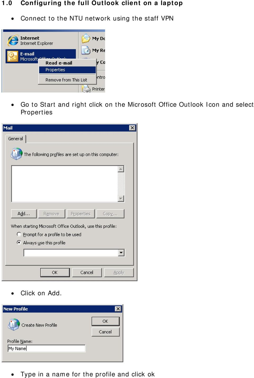click on the Microsoft Office Outlook Icon and select