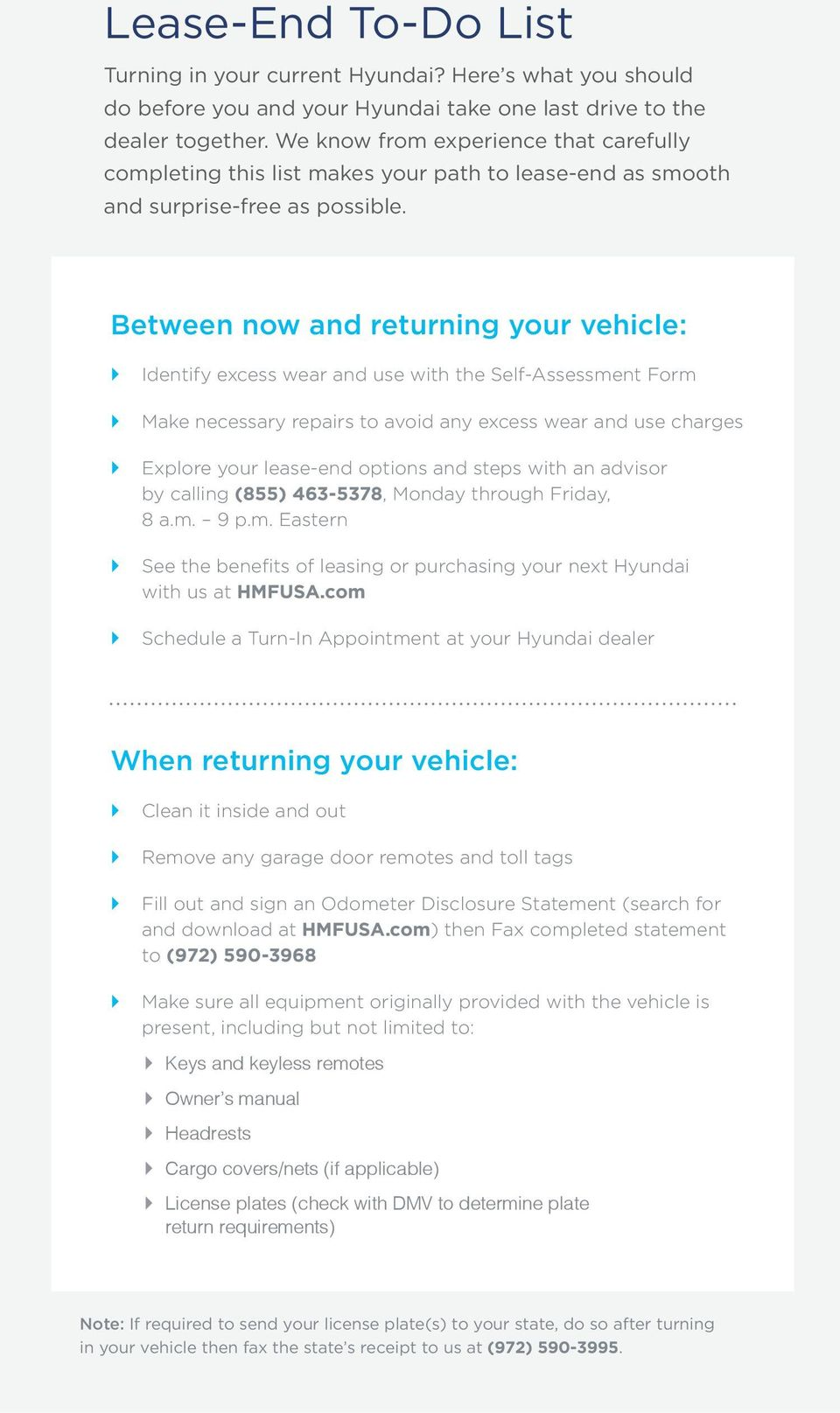 Between now and returning your vehicle: ` ` Identify excess wear and use with the Self-Assessment Form.