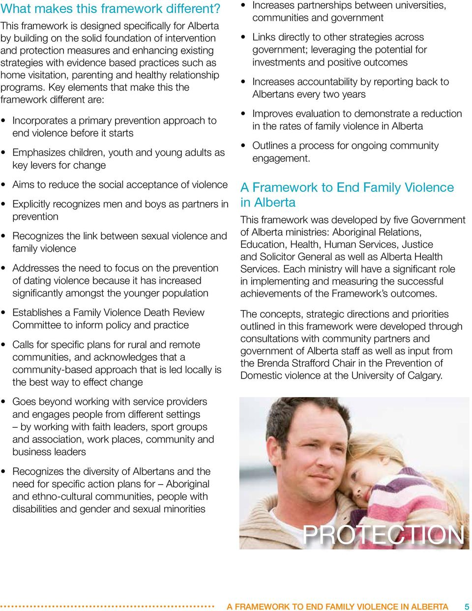 home visitation, parenting and healthy relationship programs.