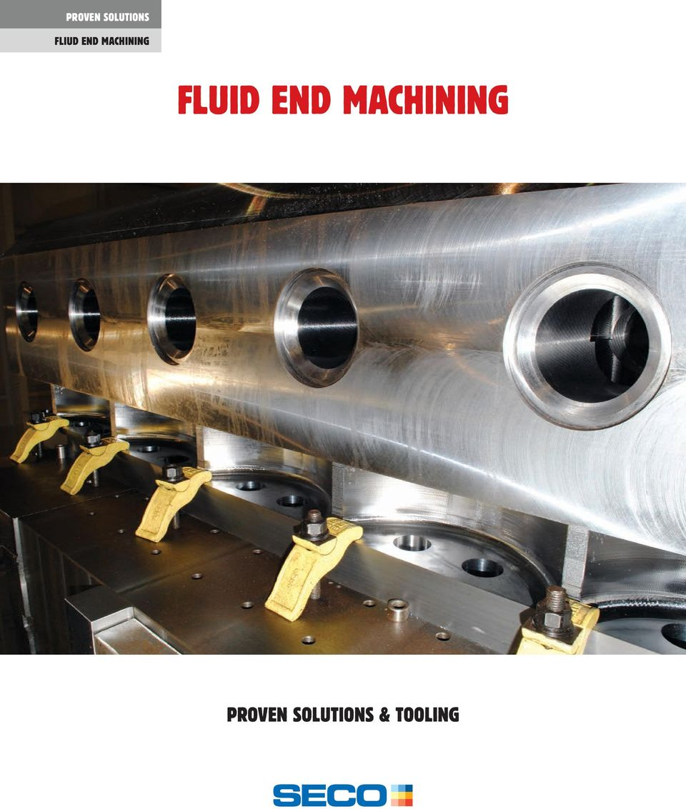 FLUID END MACHINING