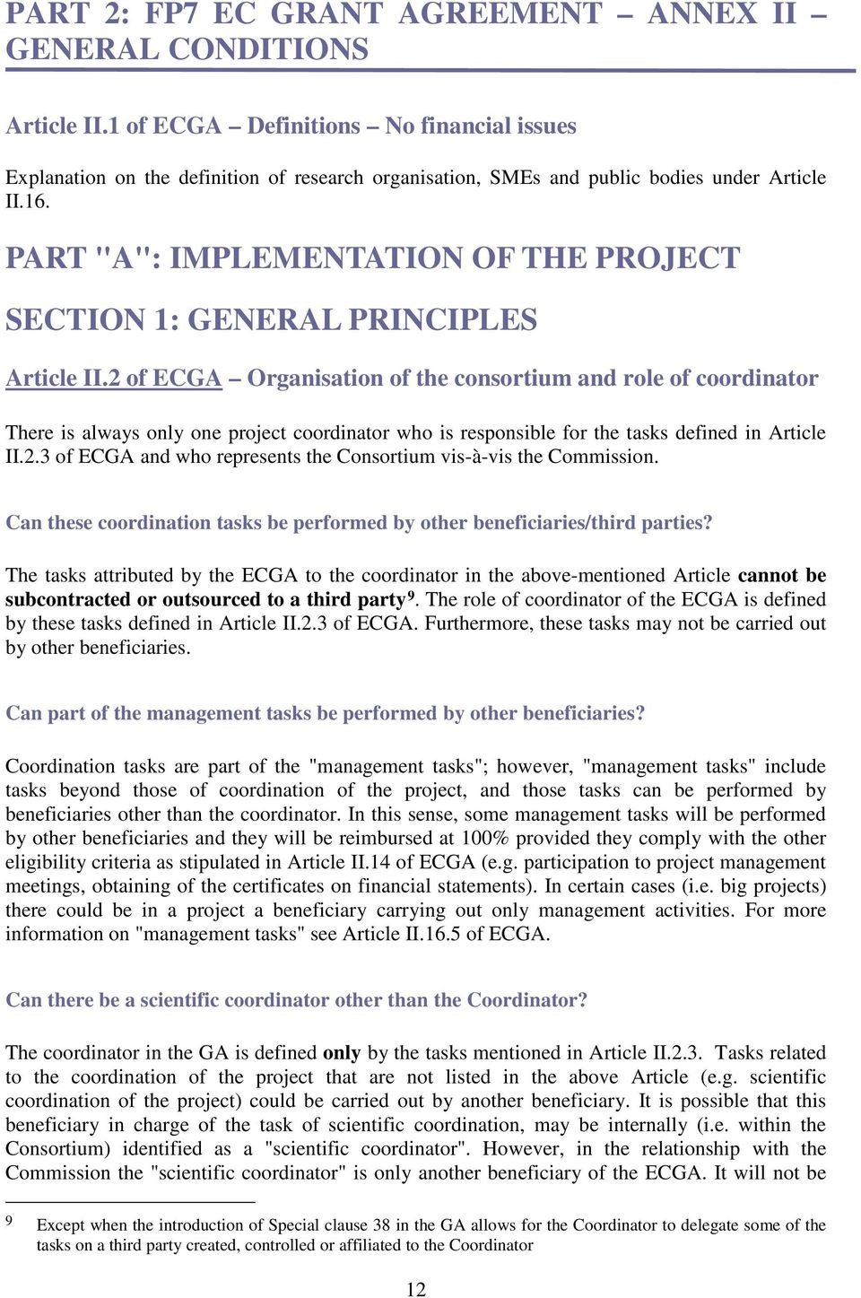 "PART ""A"": IMPLEMENTATION OF THE PROJECT SECTION 1: GENERAL PRINCIPLES Article II."
