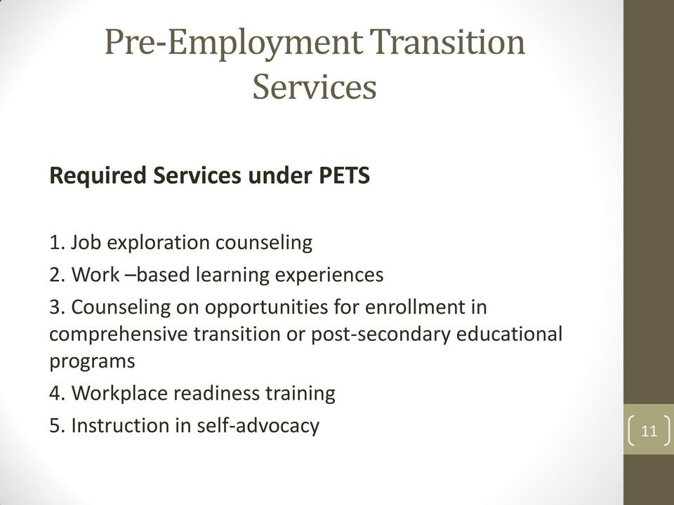 Counseling on opportunities for enrollment in comprehensive transition or