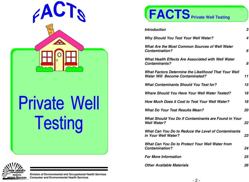 15 Where Should You Have Your Well Water Tested? 18 How Much Does it Cost to Test Your Well Water? 18 What Do Your Test Results Mean?