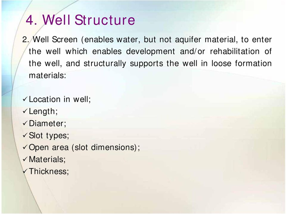structurally supports the well in loose formation materials: Location in