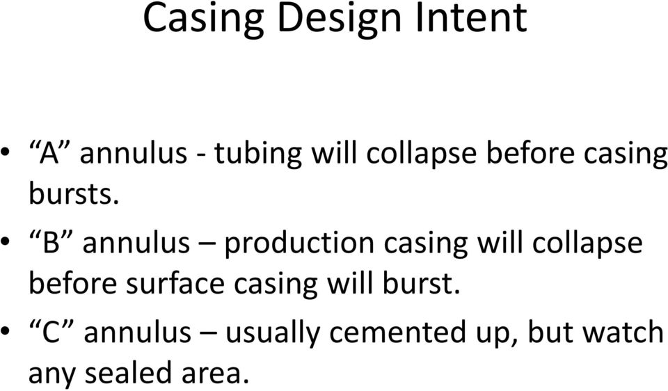 B annulus production casing will collapse before