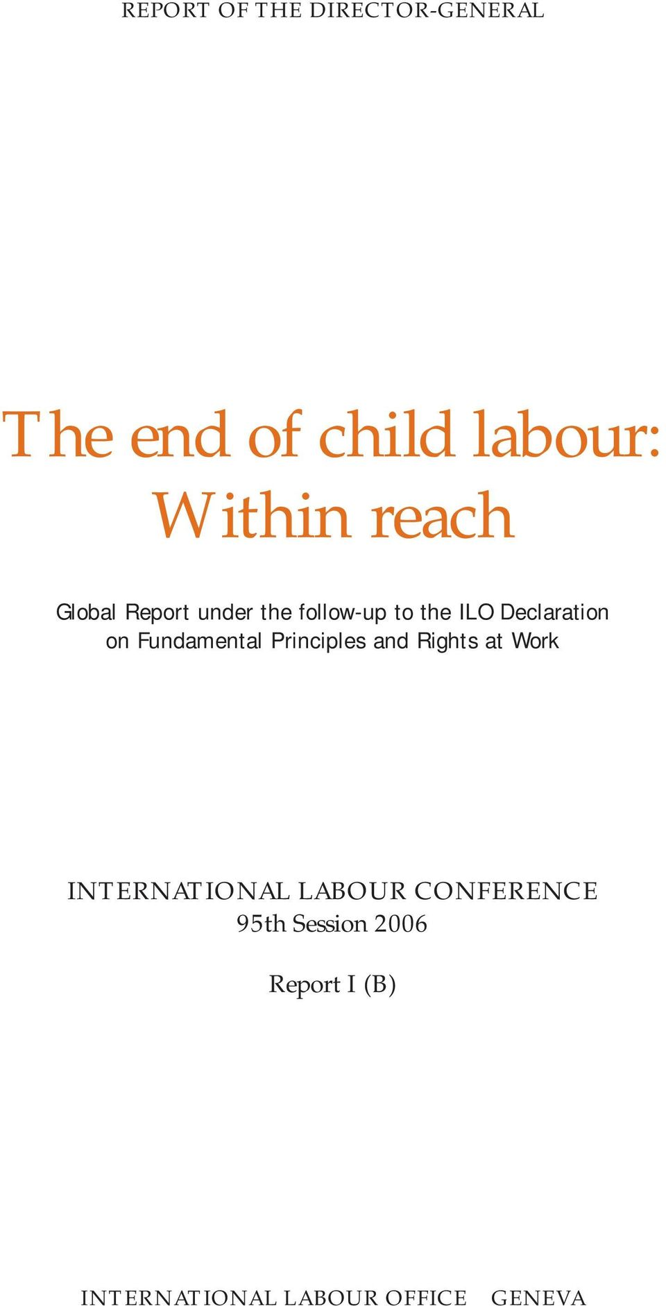 Fundamental Principles and Rights at Work INTERNATIONAL LABOUR
