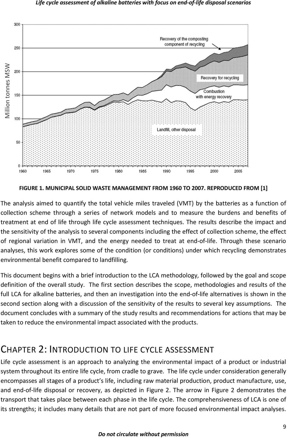 burdens and benefits of treatment at end of life through life cycle assessment techniques.