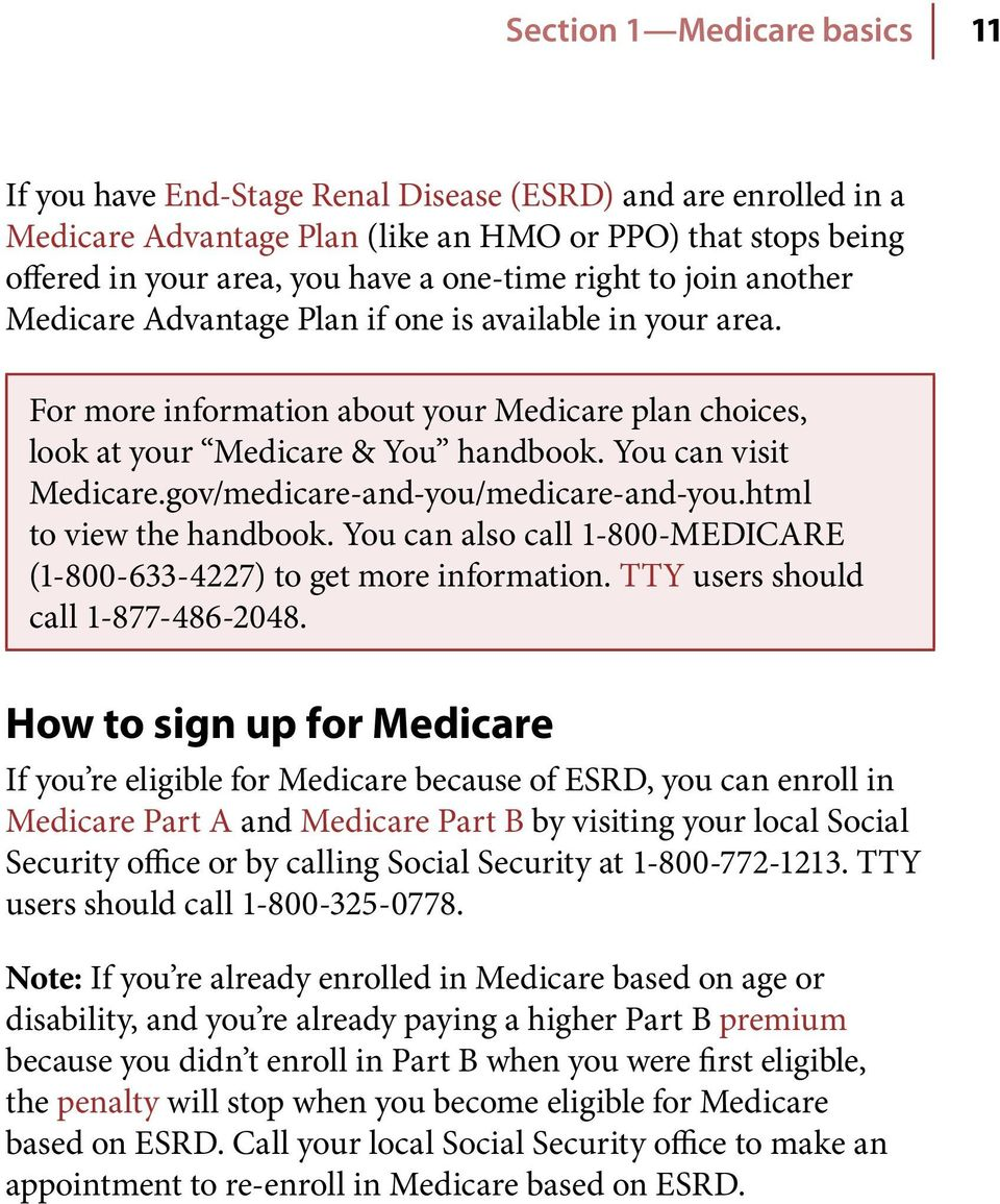 gov/medicare-and-you/medicare-and-you.html to view the handbook. You can also call 1-800-MEDICARE (1 800 633 4227) to get more information. TTY users should call 1 877 486-2048.