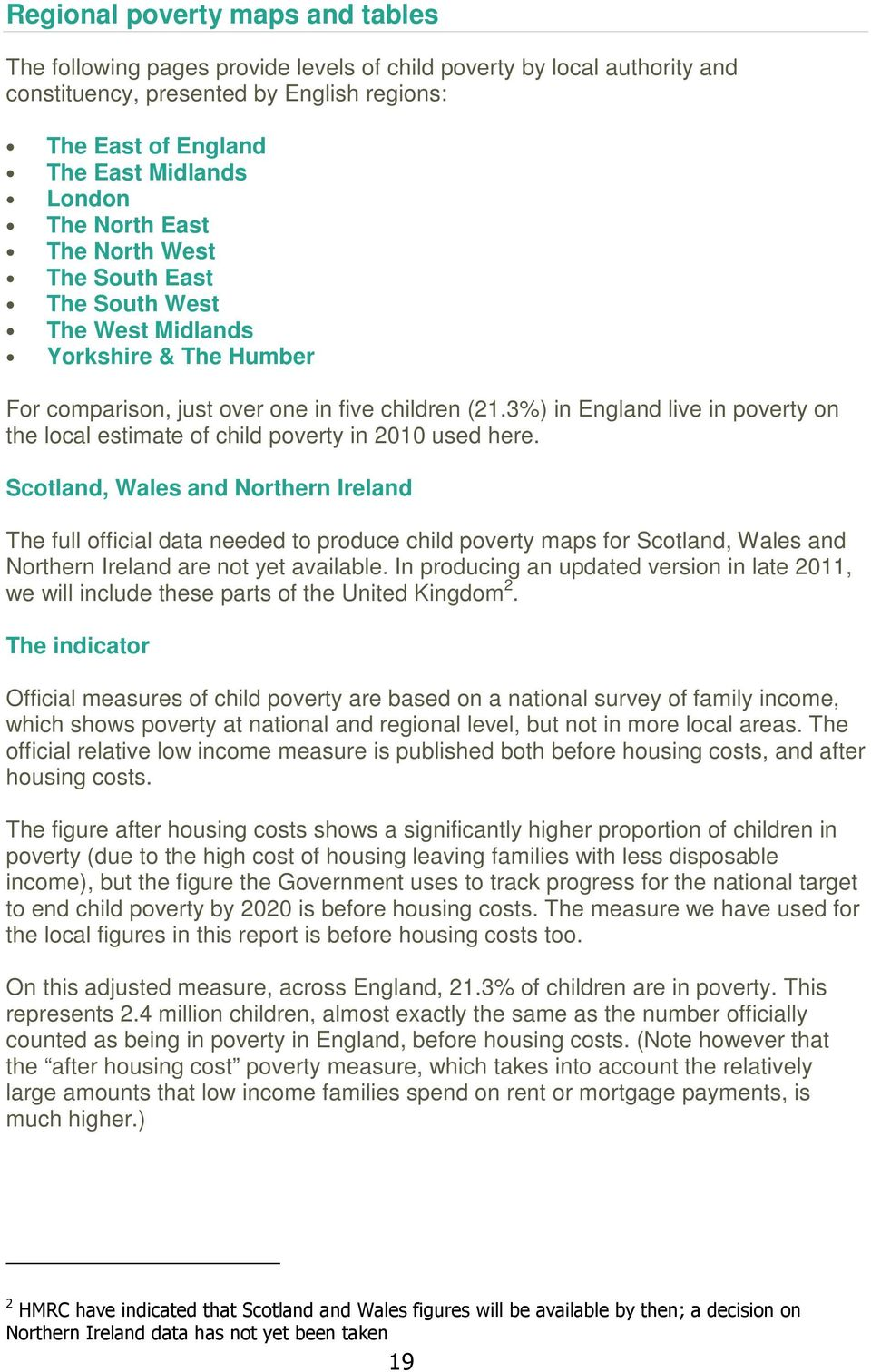 3%) in England live in poverty on the local estimate of child poverty in 2010 used here.