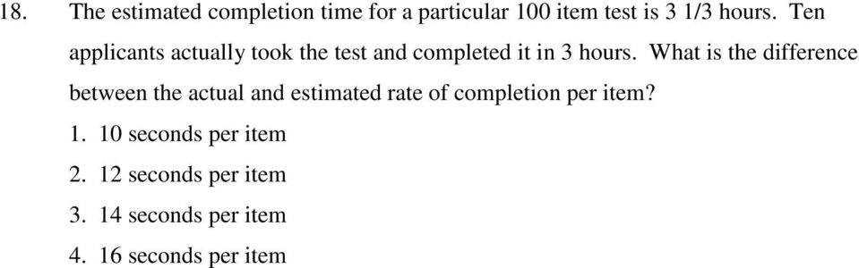What is the difference between the actual and estimated rate of completion per