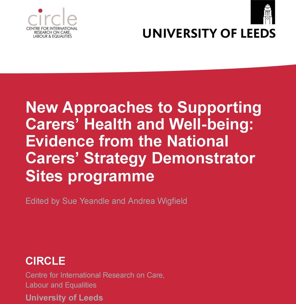 programme Edited by Sue Yeandle and Andrea Wigfield CIRCLE Centre