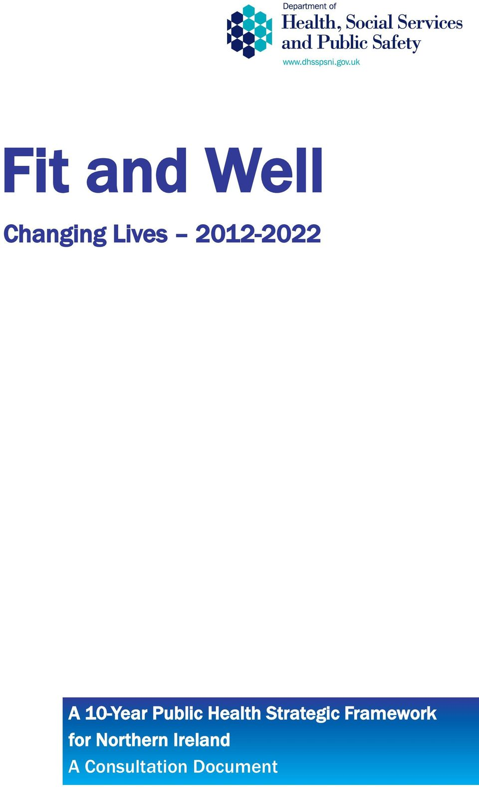 Health Strategic Framework for