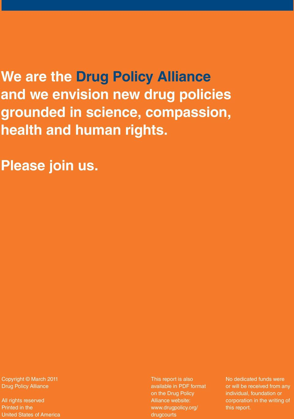 Copyright March 2011 Drug Policy Alliance All rights reserved Printed in the United States of America This report is