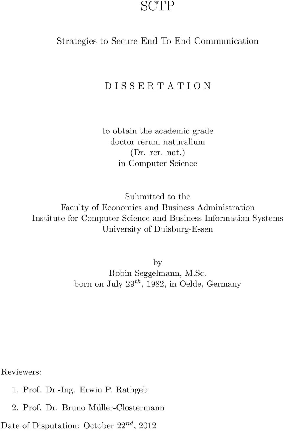 ) in Computer Science Submitted to the Faculty of Economics and Business Administration Institute for Computer Science and