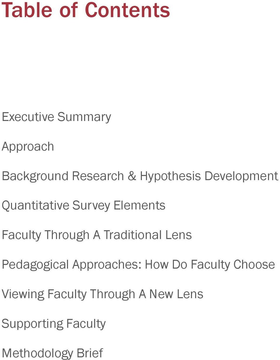 A Traditional Lens Pedagogical Approaches: How Do Faculty Choose