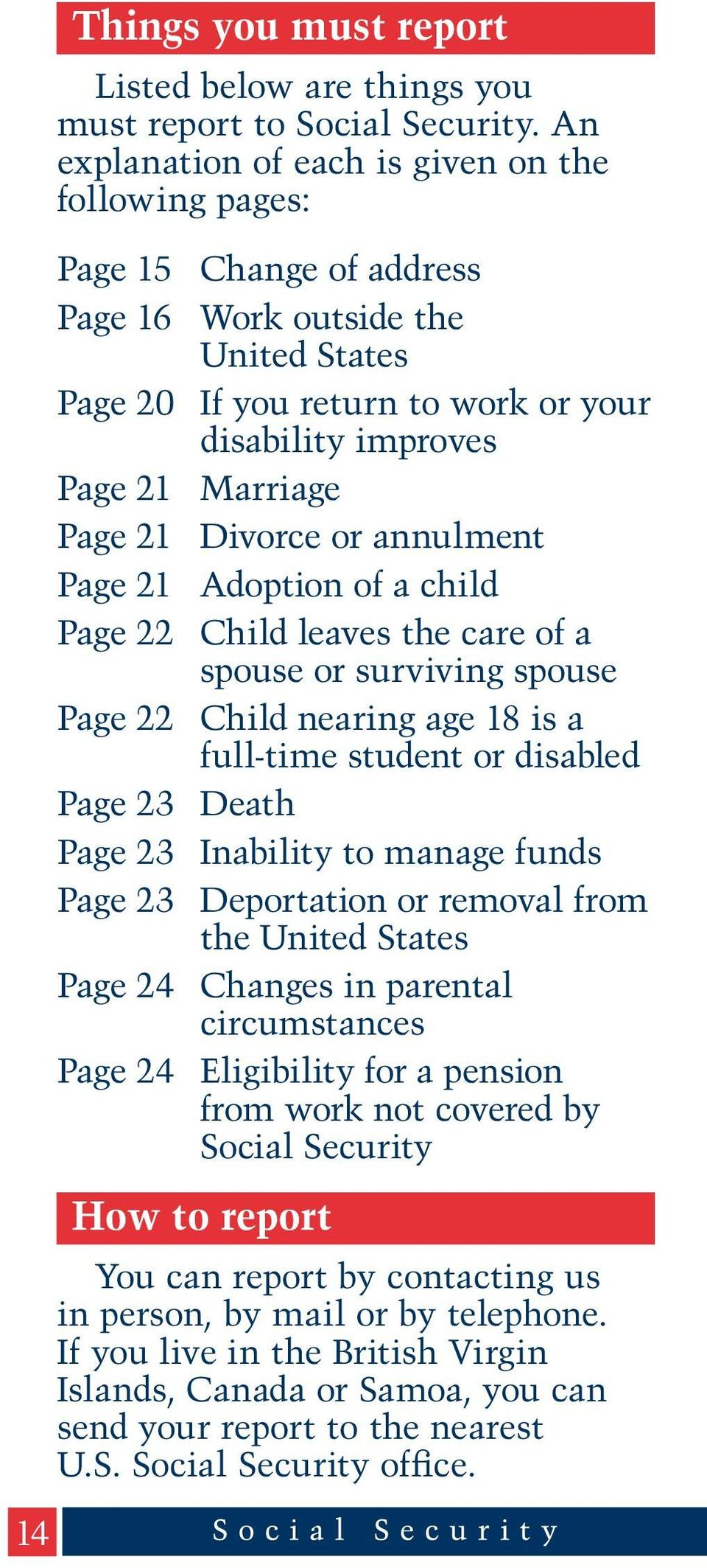 Page 21 Divorce or annulment Page 21 Adoption of a child Page 22 Child leaves the care of a spouse or surviving spouse Page 22 Child nearing age 18 is a full-time student or disabled Page 23 Death