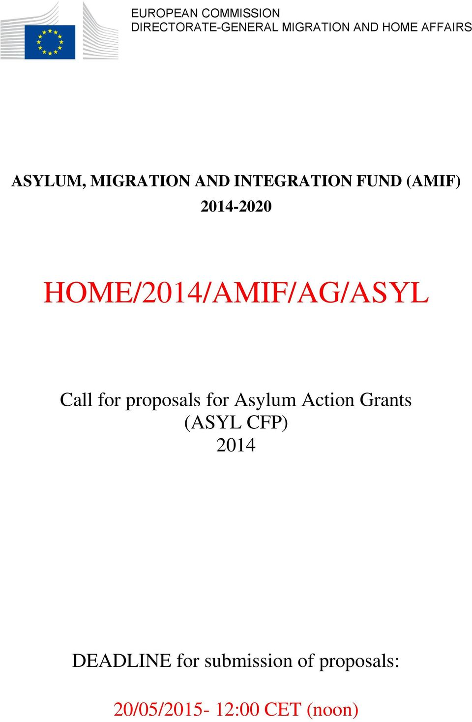 HOME/2014/AMIF/AG/ASYL Call for proposals for Asylum Action Grants