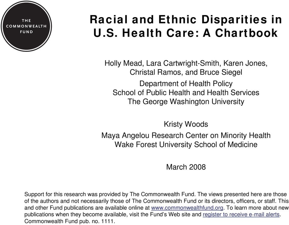 University Kristy Woods Maya Angelou Research Center on Minority Health Wake Forest University School of Medicine March 28 Support for this research was provided by The Commonwealth Fund.