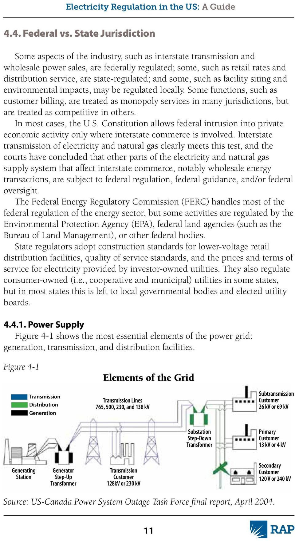 state-regulated; and some, such as facility siting and environmental impacts, may be regulated locally.
