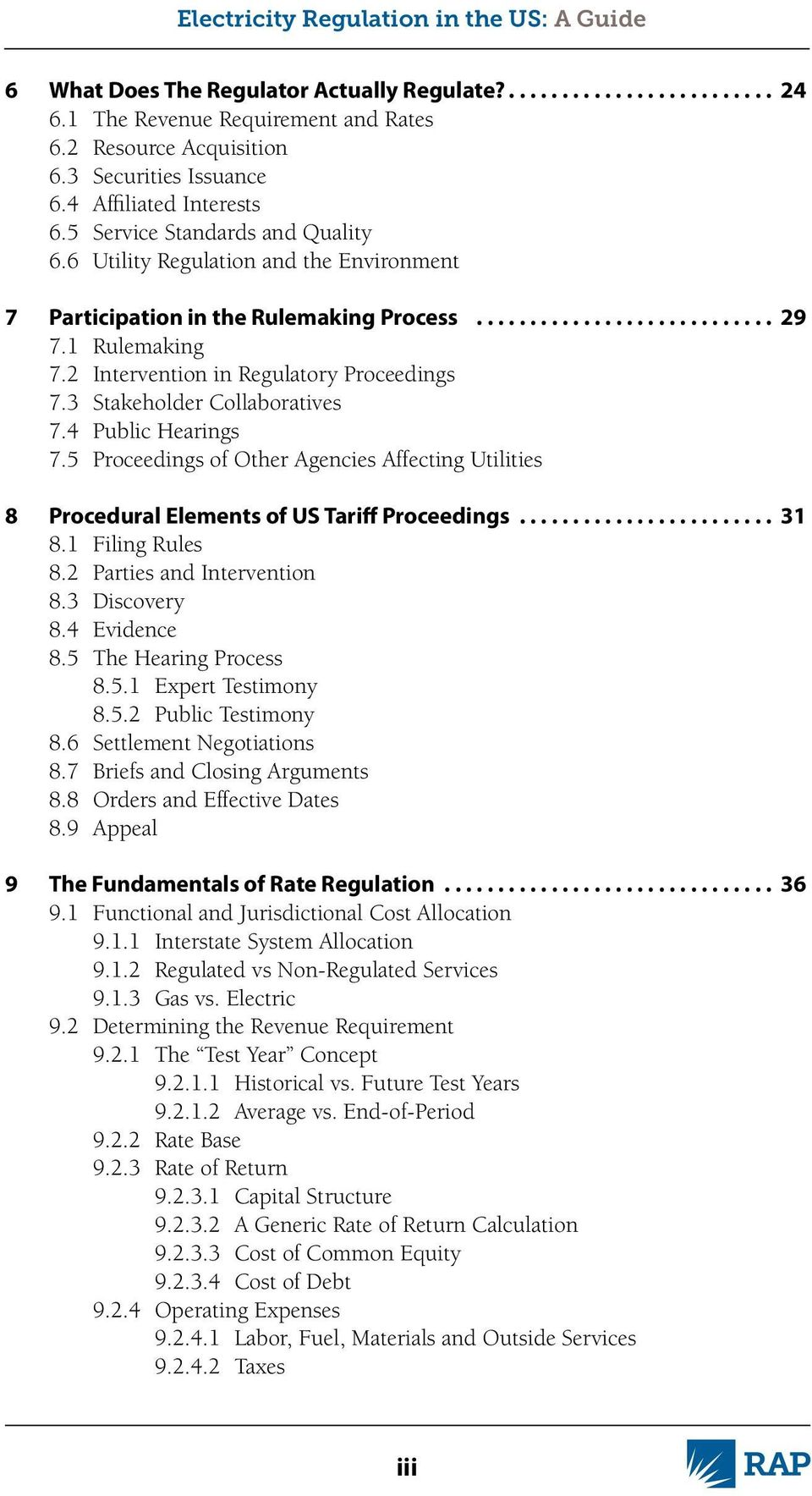5 Proceedings of Other Agencies Affecting Utilities 8 Procedural Elements of US Tariff Proceedings.... 31 8.1 Filing Rules 8.2 Parties and Intervention 8.3 Discovery 8.4 Evidence 8.
