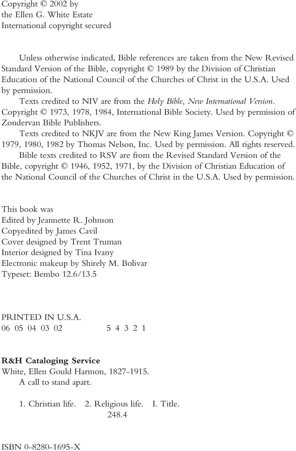 Education of the National Council of the Churches of Christ in the U.S.A. Used by permission. Texts credited to NIV are from the Holy Bible, New International Version.