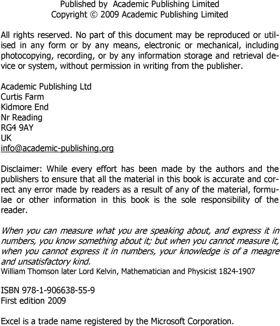 system, without permission in writing from the publisher. Academic Publishing Ltd Curtis Farm Kidmore End Nr Reading RG4 9AY UK info@academic-publishing.