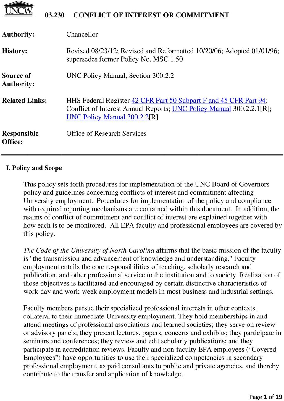 2.2.1[R]; UNC Policy Manual 300.2.2[R] Office of Research Services I.