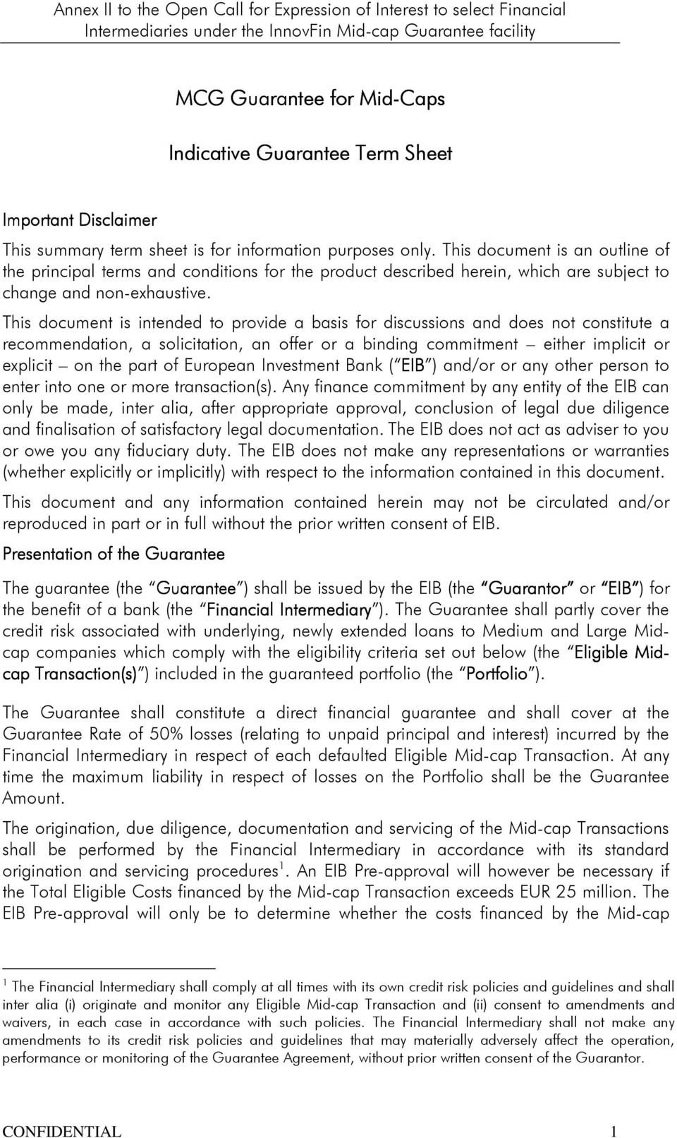This document is an outline of the principal terms and conditions for the product described herein, which are subject to change and non-exhaustive.