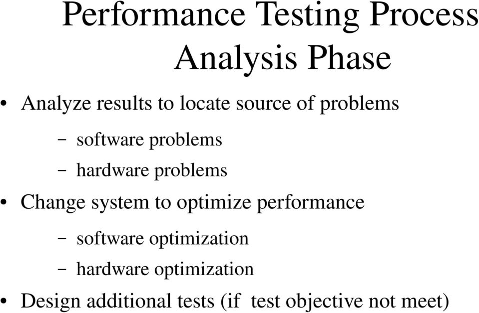 Change system to optimize performance software optimization
