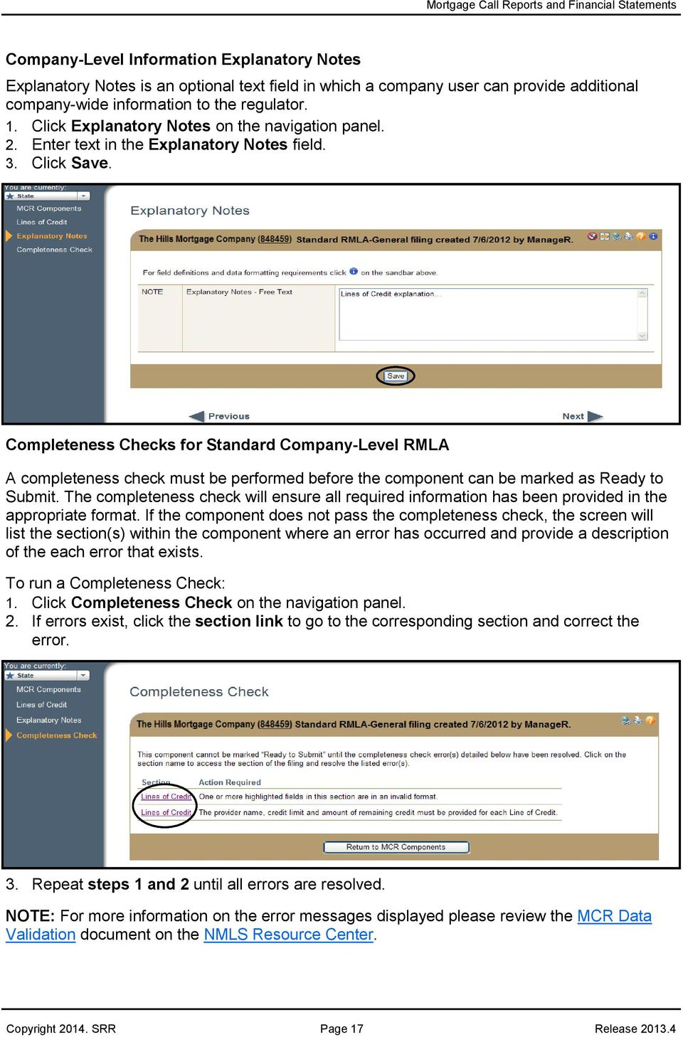 Completeness Checks for Standard Company-Level RMLA A completeness check must be performed before the component can be marked as Ready to Submit.