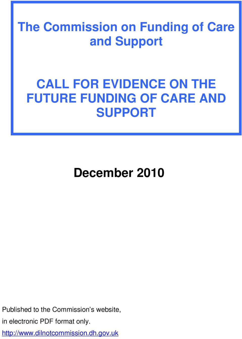December 2010 Published to the Commission s website, in