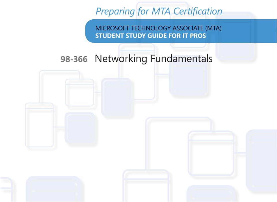 Microsoft Technology Associate Student Study Guide Exam Networking