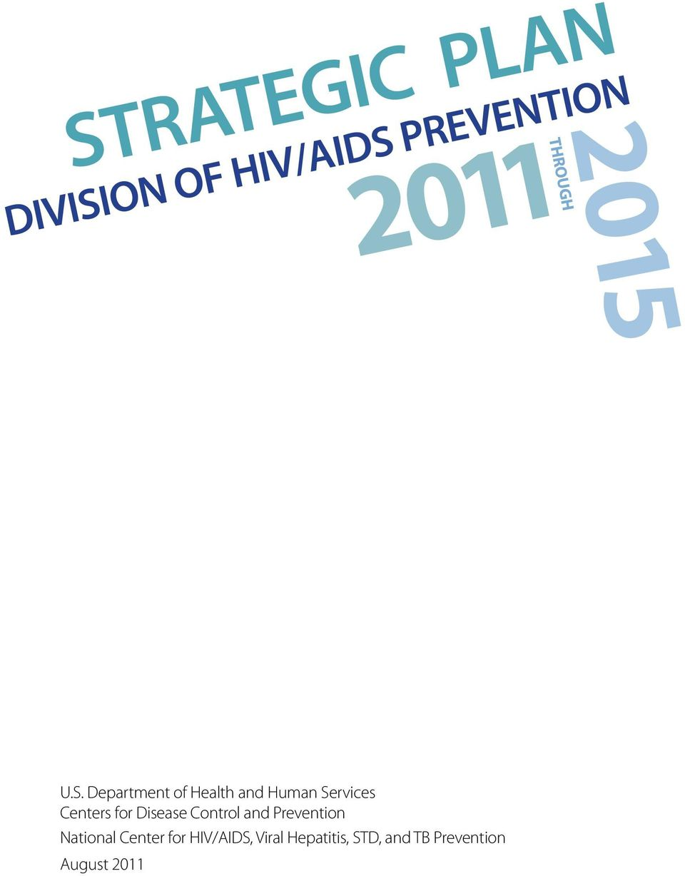 Prevention National Center for HIV/AIDS,