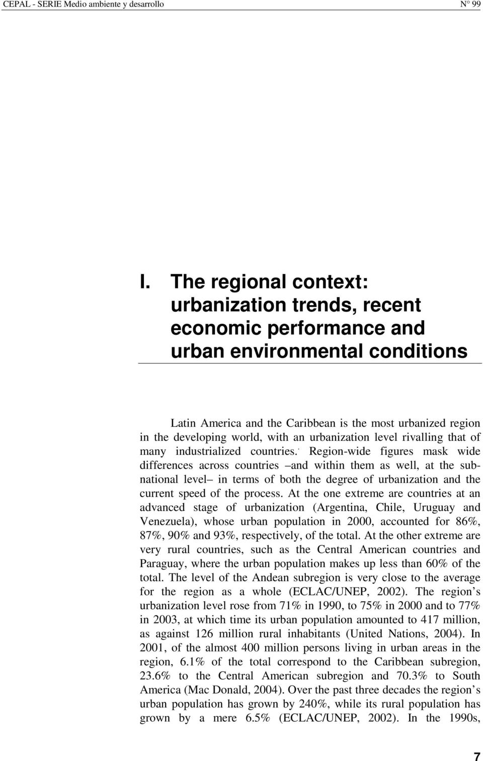 urbanization level rivalling that of many industrialized countries.