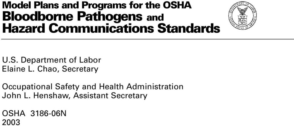 Chao, Secretary Occupational Safety and Health Administration