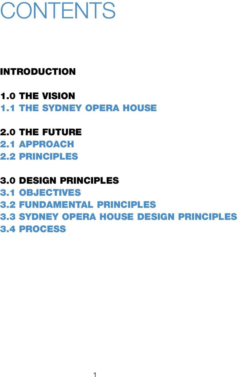 2 PRINCIPLES 3.0 DESIGN PRINCIPLES 3.1 OBJECTIVES 3.