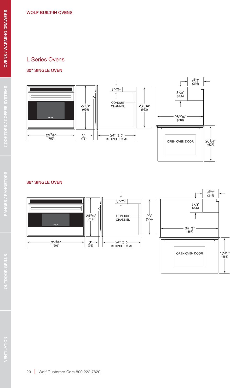 "(610) BEHIND FRAME 3"" (76) CONDUIT CHANNEL 24"" (610) BEHIND FRAME 26 1 /16"" (662) 23"" (584) 8 7 /8"" (225) 28 3 /16"" (716) OPEN OVEN"