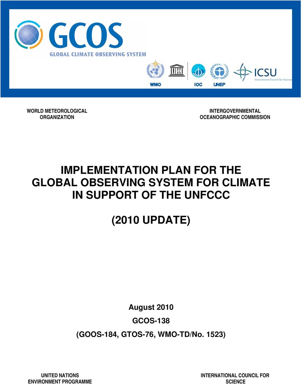 OF THE UNFCCC (2010 UPDATE) August 2010 GCOS-138 (GOOS-184, GTOS-76,