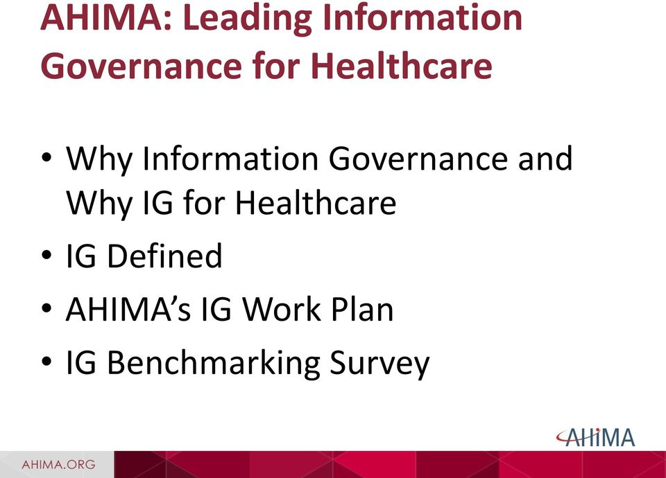 Governance and Why IG for Healthcare IG
