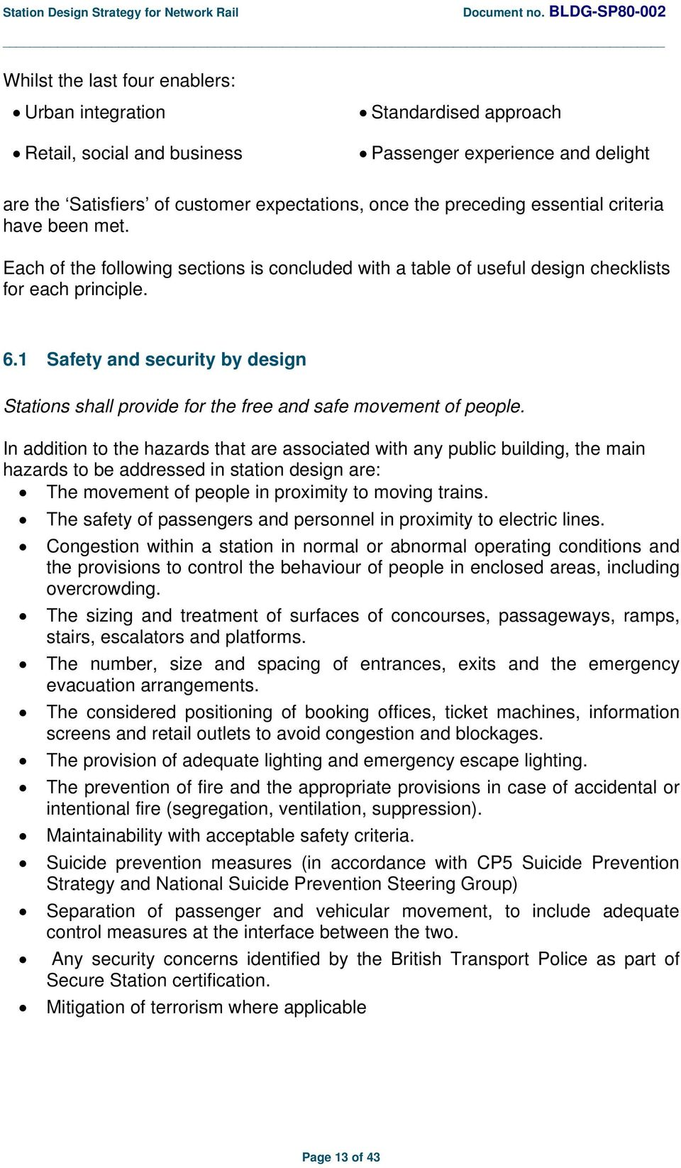 1 Safety and security by design Stations shall provide for the free and safe movement of people.