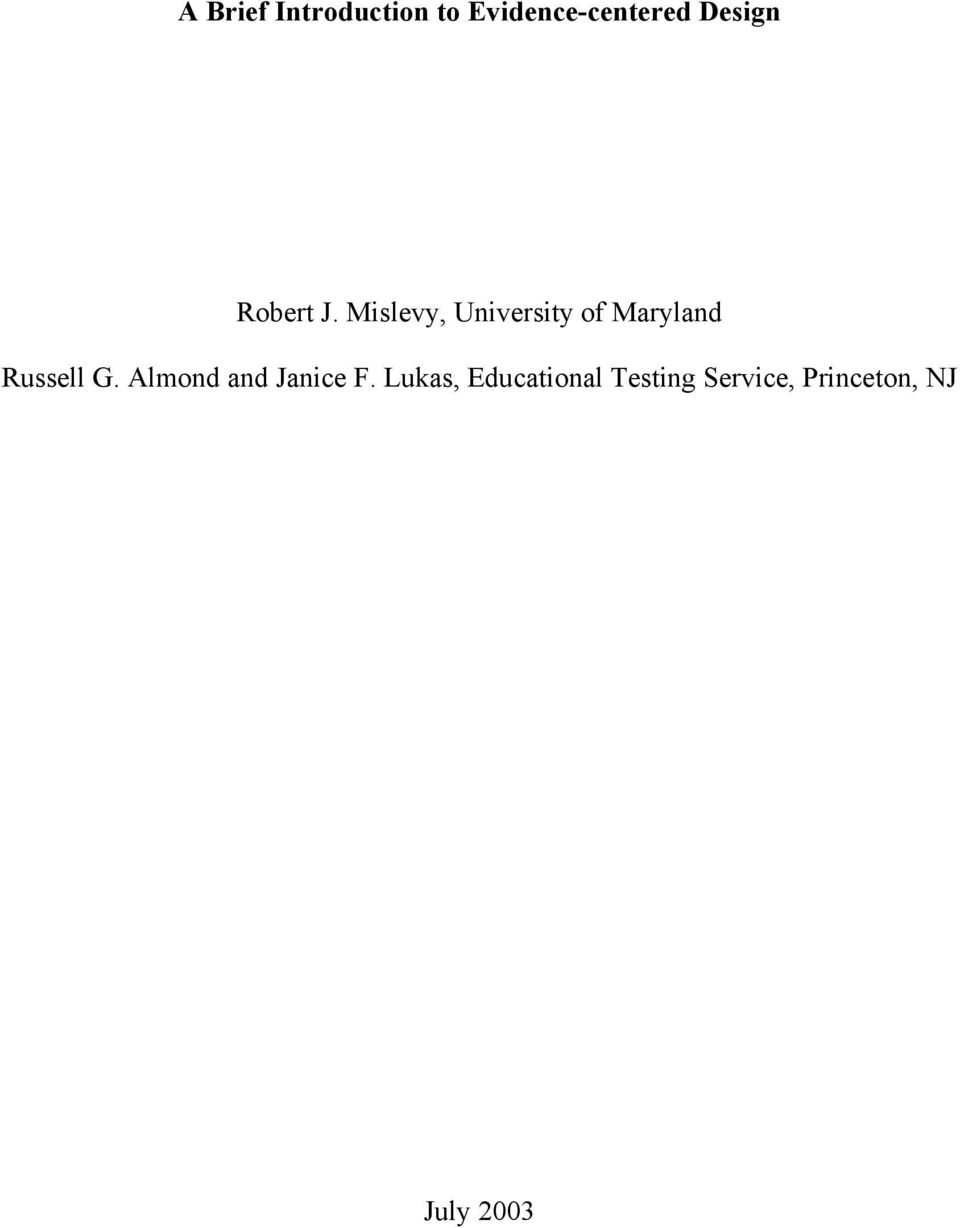 Mislevy, University of Maryland Russell G.